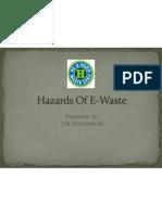 Hazards of E-Waste