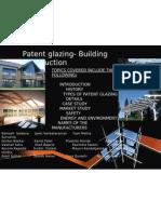 Patent Glazing.. Grp Presentation