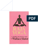 Raja Yoga a Simplified and Practical Course.