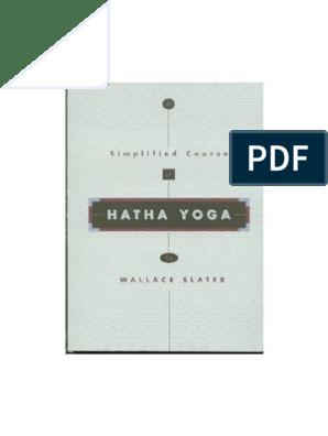Hatha Yoga A Simplified And Practical Course Hatha Yoga Yoga