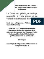 Le guide du pèlerin, de celui qui accomplit la visite pieuse, et du visiteur de la mosquée du Prophète