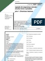 NBR 14040-01 - 1998 - Inspeção de Segurança Veicular - Diretrizes Básicas