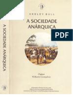 Bull A SOCIEDADE ANÁRQUICA
