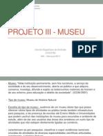Projeto Certo III - Museu