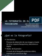 La fotografía en el Periodismo