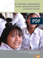 Socio-Cultural Influences on the Reproductive Health of Migrant Women (A Review of Literature in Cambodia, Lao PDR,  Thailand and Viet Nam)