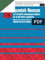 Spanish Neocon - La revuelta conservadora en la derecha española