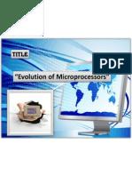 Evolution of the Microprocessor