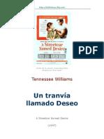 Williams-Tennessee - Un Tranvia Llamado Deseo