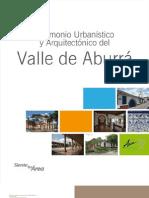 Patrimonio Urbanístico y Arquitectónico del Valle de Aburrá