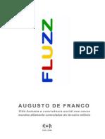 FRANCO, Augusto (2011) Fluzz