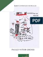 e-livro   o hotel m tá infestado de pragas  paulo vitor grossi (2010)