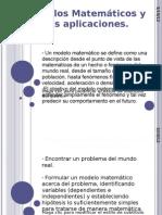 Modelos matemáticos y sus aplicaciones