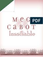 Insaciable Meg Cabot