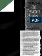 Baker, DW &Amp; Arnold B (Ed) - The Face of Old Testament Studies [1999]