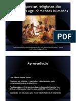 Os Aspectos Religiosos Dos Primeiros Agrupamentos Humanos - Para Estudo