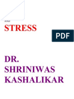 Ego and Stress Dr. Shriniwas Kashalikar