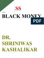 Stress and Black Money Dr. Shriniwas Kashalikar