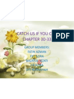 Catch Us if You Can (Chapter 30-33)