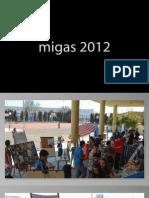 Fotos migas 2012
