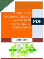 II PLAN DE LAS CUALIFICACIONES Y DE LA FORMACIÓN PROFESIONAL DE EXTREMADURA