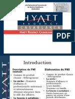 Hyatt Regency Casablanca - Projet Marketing