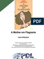 Leon Eliachar - A Mulher Em Flagrante [Lido]
