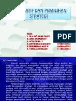Power Point Alternatif Dan Pemilihan Strategi