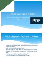 Heparin and Insulin Drips