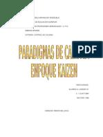 Paradigm As de La Calidad, Kaisen