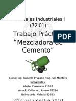 Materiales Ind_2010 2 Cuat_TP Mezcladora de Cemento_Informe