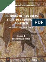 Historia de las ideas y del pensamiento político. Una perspectiva de Occidente. Tomo 1. Los fundamentos
