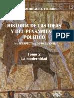 Historia de las ideas y del pensamiento político. Una perspectiva de Occidente. Tomo 2. La Modernidad