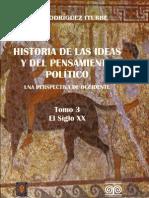 Historia de las ideas y del pensamiento político. Una perspectiva de Occidente. Tomo3. El siglo XX