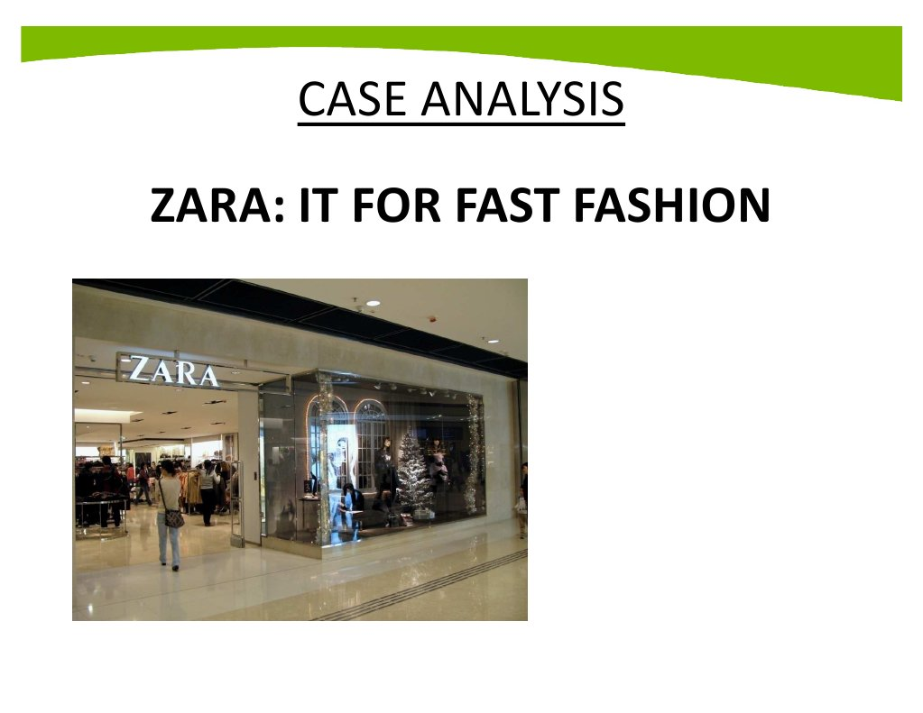 company analysis for zara Case study analysis essay case study analysis larry dean psy 322 june 2, 2014 april ward case study analysis when a company makes the decision to.