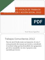PRESUPUESTO VOCALÍA DE TRABAJOS COMUNITARIOS Y ACCIÓN SOCIAL