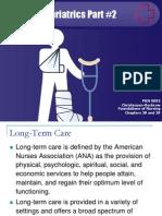 Geriatrics, Long Term Care