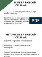 HISTORIA DE LA BIOLOGÍA CELULAR