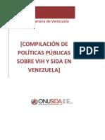 Onusida 2010 ion de Politicas Publicas Sobre Vih y Sida en Venezuela