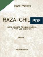 Raza Chilena Libro Escrito Por Un Chileno y Para Los Chilenos. Tomo 1