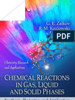 Chemical Reactions in Gas Liquid and Solid Phases