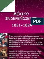 MÉXICO IDEPENDIENTE 1821-1824