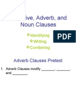 Adjective Adverb and Noun Clauses Adverb