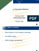 Italian Derivatives Markets(Borsa Italiana,2002)