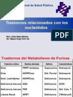 Deficiencias Del Metabolismo de Purinas y as