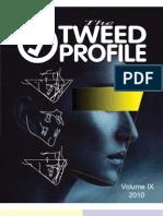 Tweed Profile 2010