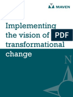Implementing the Vision of Transformational Change