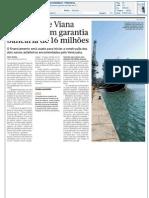Diário de Notícias  - Estaleiros de Viana desbloqueiam garantia bancária de 16 milhões