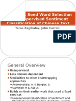 Automatic Seed Word Selection for Unsupervised Sentiment