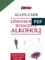 Allen Carr - Lengvas Budas Suvaldyti Alkoholi